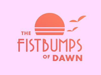 Fistbumps of Dawn geometric typography art deco miami sunset sunrise dawn