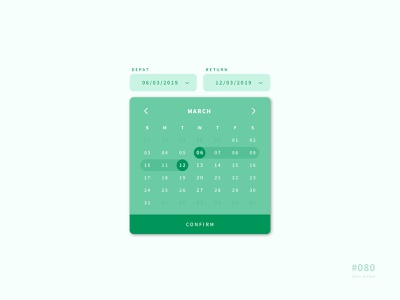 UI 080 date selector date picker date 80 080 daily challenge button daily 100 daily 100 challenge app design uidesign ui dailyui
