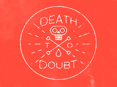 Deathtodoubt