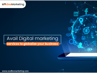 Avail Digital Marketing Services To Globalize Your Business