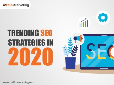 Trending SEO Strategies that will Dominate in 2020