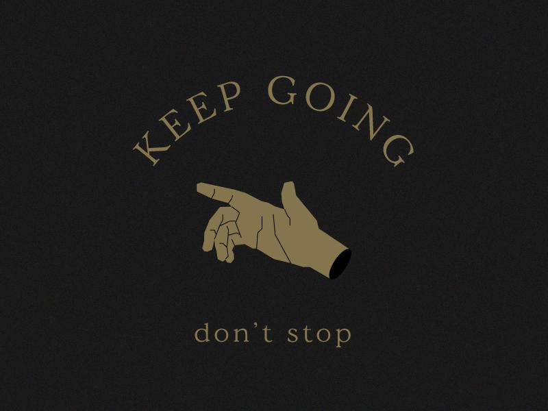 Don't Stop typogaphy type old man hand vintage logo illustration