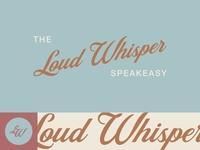 Loud Whisper Speakeasy