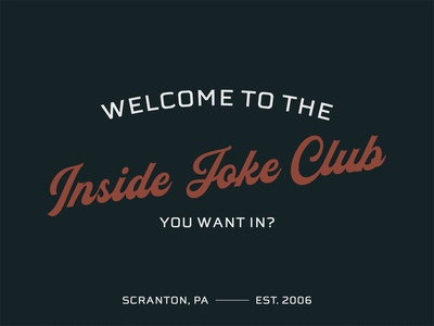 Welcome to the Inside Joke Club