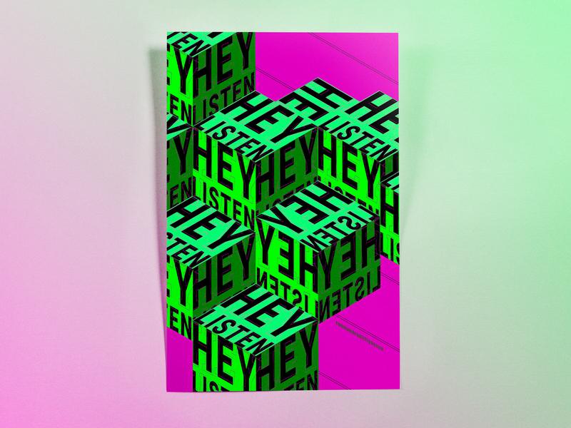 Poster TwoHundredFiftySeven: hey listen isometric design illustrator cc poster challenge poster design