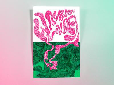 Poster TwoHundredSixtySeven: wayward wonder hand drawn abstract photoshop cc illustrator cc poster challenge poster design