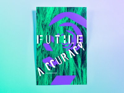 Poster TwoHundredSeventyEight: futile accuracy abstract photoshop cc illustrator cc poster challenge poster design