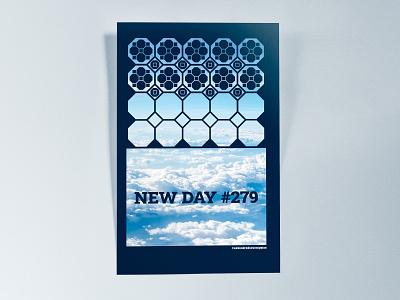 Poster TwoHundredSeventyNine: new day #279 illustrator cc poster challenge poster design