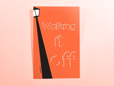 Poster TwoHundredEighty: walking it off typography minimal illustrator cc poster challenge poster design