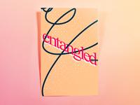 Poster Thirteen: entangled