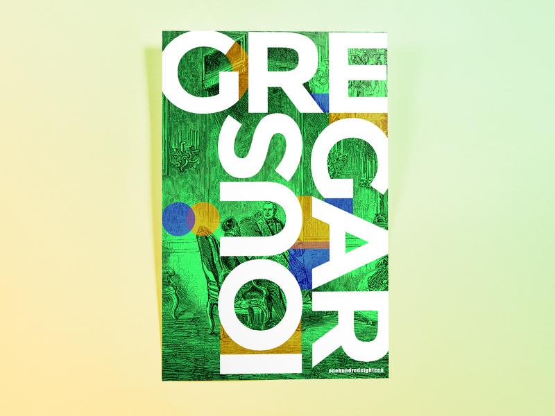 Poster OneHundredEighteen: gregarious poster challenge poster design