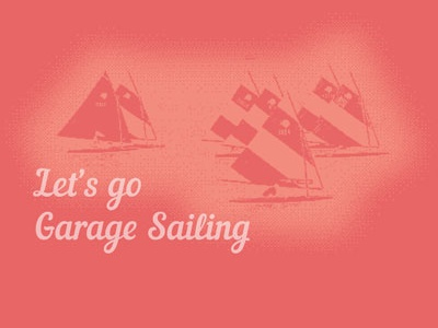 Let's Go Garage Sailing! garage sailing funny design shirt