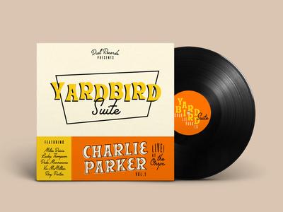 Yardbird Suite Vinyl vinyl jazz yardbird record sleeve album typography palm canyon drive beale