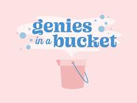 Genies in a Bucket