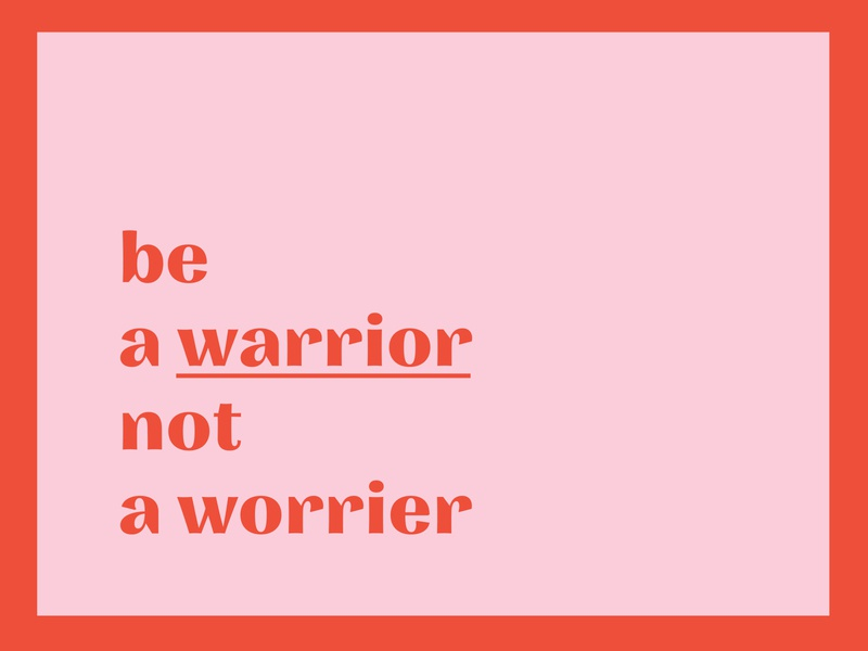 Be a warrior | type poster