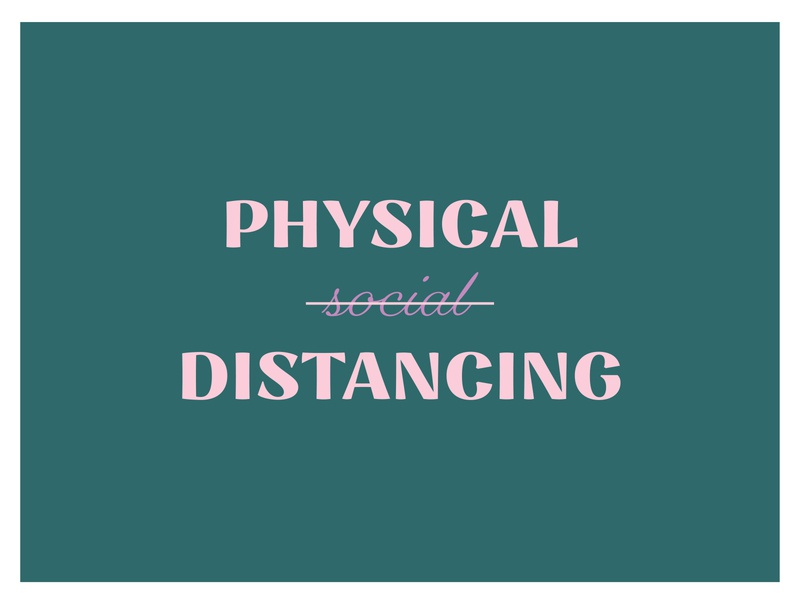 Physical distancing not social | covid 19