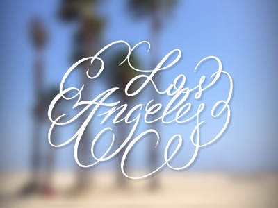 Los Angeles typography handmade handlettering calligraphy
