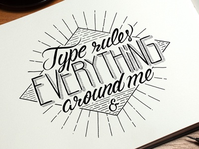 Type rule everything around me type rules everything around me typography calligraphy handmade typo lettering letter