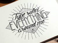 Type rule everything around me