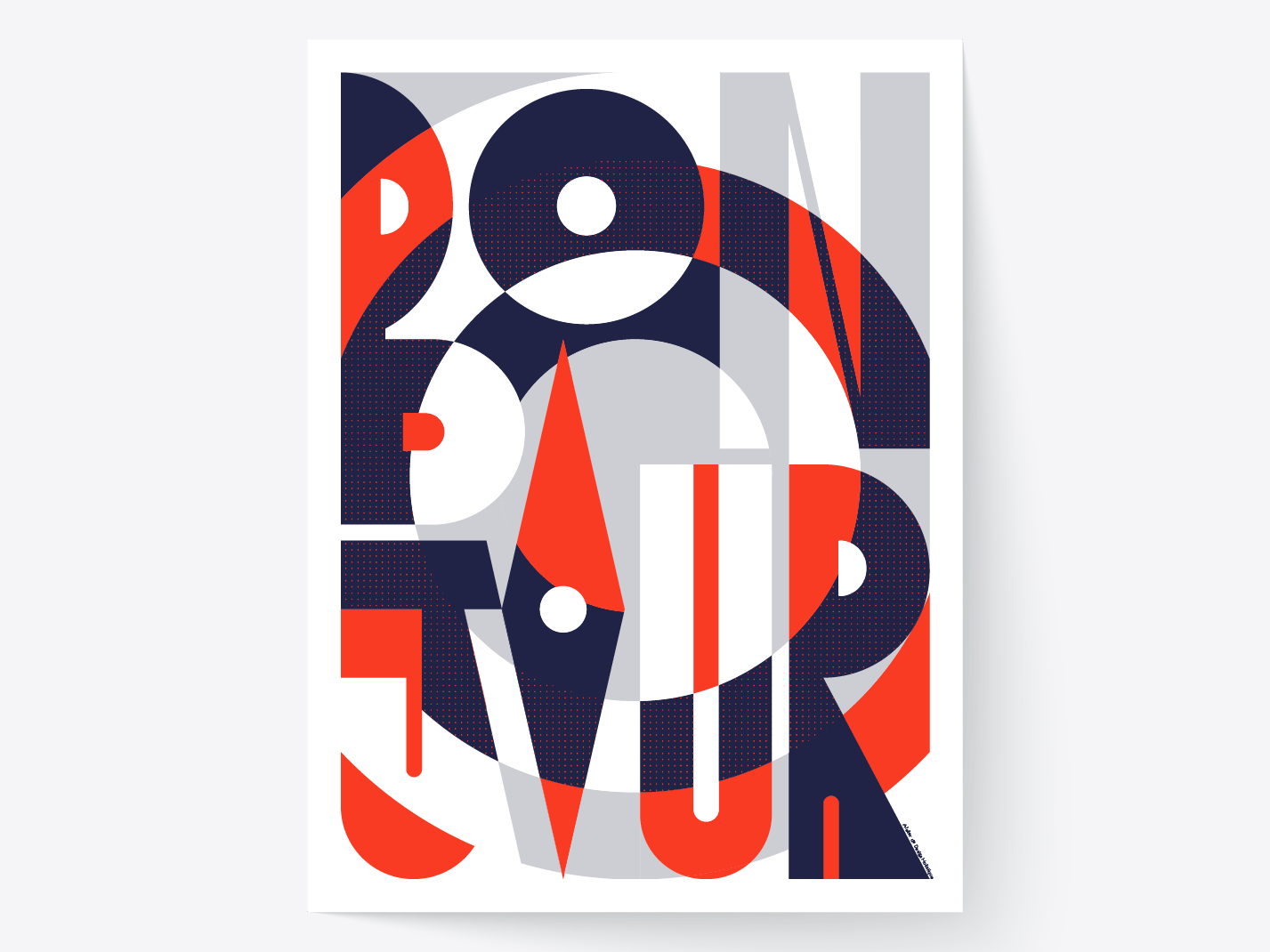 Bonjour poster art graphic artist typographie poster geometric visual art illustration screenprint graphic  design lettering artist typo letter typography