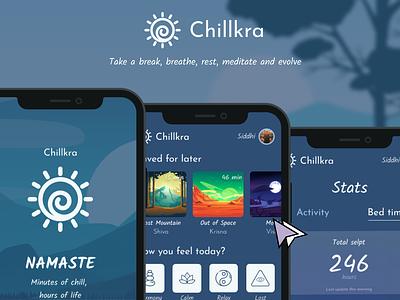 Chillkra: Meditation App stats video buda music yoga meditation figma prototype visualdesign app ui ux