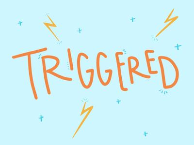 Triggered doodle triggers triggered mental health lettering