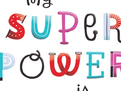 Super Power illustration type