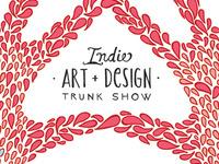 Indie Art + Design Trunk Show