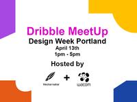 Dribbble MeetUp: Design Week Portland.