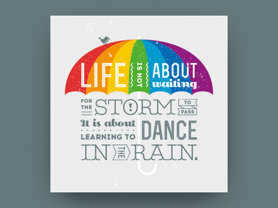 Life is not about waiting for the storm to pass umbrella rain dance storm life aphorism quote poster motivation