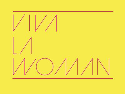 Viva la Woman tshirt woman typography