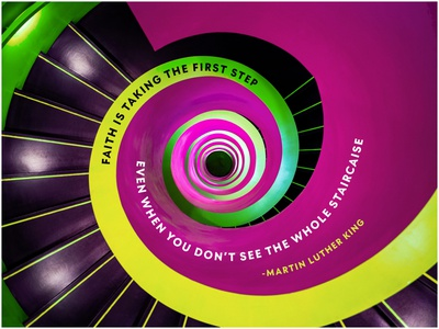 The First Step mlkday mlk artdirection spiral typogaphy photoshop martinlutherking photography design illustrator adobe illustrator