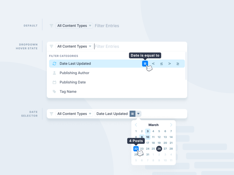 CMS Design System - Search Dropdown product design calendar focus hover live filter update content greater than less than tag equal to publish author date