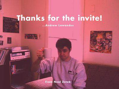 Thanks for the invite Andrew Lawandus!