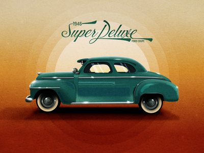 1946 Super Deluxe Ford Coupe car illustration car design classic car 1900s 1946 ford coupe ford retro oldcar car typography badge logo branding posters poster design poster art illustration vector design