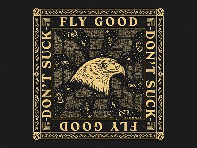 Fly Good, Don't Suck Bandana graphic design graphic illustration vintage aviation stars eagle bandana