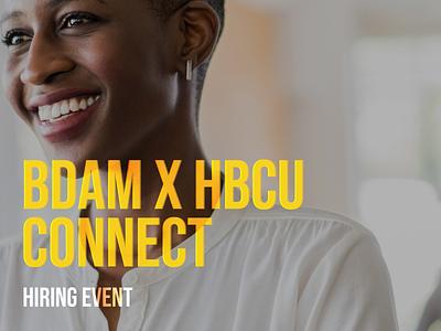 BDAM X HBCU Connect events hiring design microsoft
