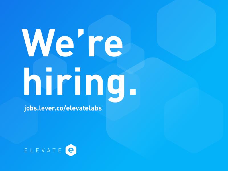 We're hiring at Elevate Labs.