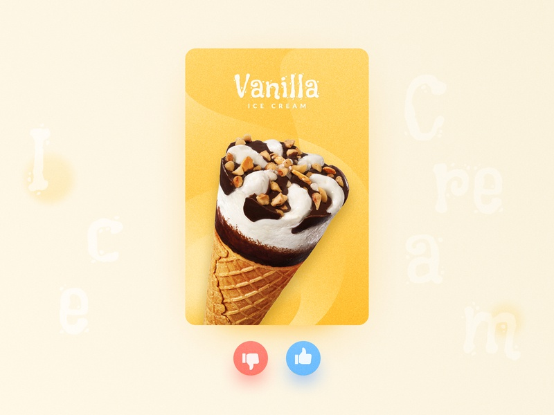 Would you like a Vanilla Ice Cream? hha, just play with colors like card ui typography illustration icon ui flat design