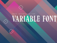 User Interfaces for Variable Fonts
