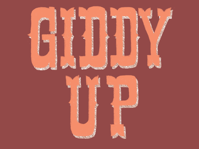 Giddy Up Western Lettering