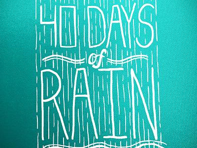 40 Days Of Rain t-shirt shirt rain raining flood tshirt
