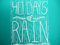 40 Days Of Rain