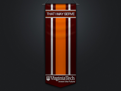 That I May Serve - Virginia Tech Burruss Banner