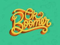 Ok Boomer Hand Lettering