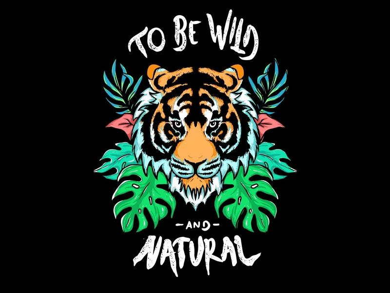 to be wild wild monstera tiger typography graphic tshirt design flat  design digitalart vector draw design charakter logo cute illustration