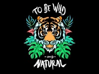 to be wild