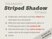 Striped Shadow