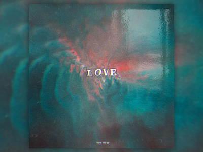 LOVE poster design poster a day poster music mixtapecover mixtape graphic design graphicdesign music art design daily covers cover design cover artwork cover art albumcoverdesign album artwork albumartwork album art album