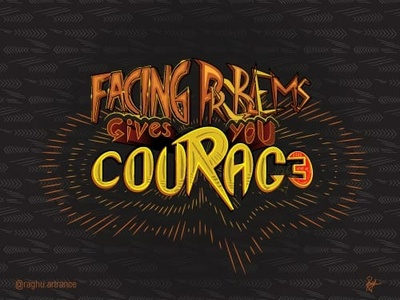Courage - Quotes